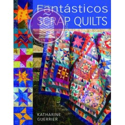 Fantasticos scrap quilts